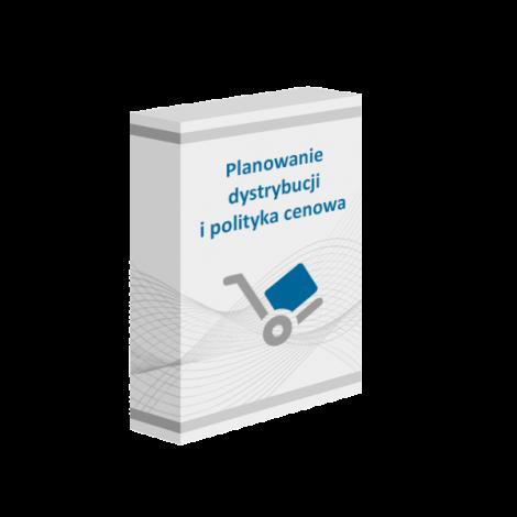 Szkolenie online Planowanie dystrybucji i polityka cenowa